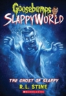 The Ghost of Slappy (Goosebumps SlappyWorld #6) - Book