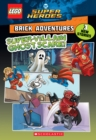 Super-Villain Ghost Scare! (LEGO DC Comics Super Heroes: Brick Adventures) - Book