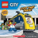Stop That Train! (LEGO City: Storybook with Poster) - Book