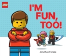 I'm Fun, Too! (A Classic LEGO Picture Book) - Book
