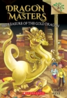 Treasure of the Gold Dragon: A Branches Book (Dragon Masters #12) - Book
