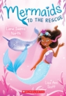 Lana Swims North (Mermaids to the Rescue #2) - Book