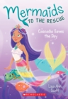 Cascadia Saves the Day (Mermaids to the Rescue #4) - Book