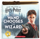 The Wand Chooses the Wizard (Harry Potter) - Book