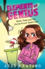 Nikki Tesla and the Ferret-Proof Death Ray (Elements of Genius #1) - Book