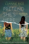 Pretend She's Here (Point Paperbacks) - Book