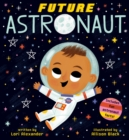 Future Astronaut (Future Baby Boardbooks) - Book
