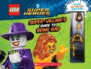 LEGO DC Super Heroes: The Super-Villain's Guide to Being Bad - Book