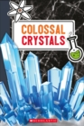 Colossal Crystals - Book