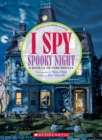 I Spy Spooky Night : A Book of Picture Riddles - Book