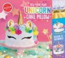 Sew Your Own Unicorn Cake Pillow - Book