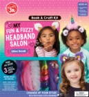 My Fun & Fuzzy Headband Salon - Book