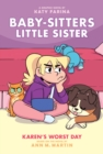 Karen's Worst Day (Baby-sitters Little Sister Graphic Novel #3) (Adapted edition) - Book