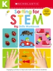Kindergarten Big Skills Workbook: Sorting for Stem (Scholastic Early Learners) - Book
