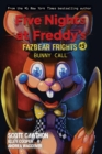 Bunny Call (Five Nights at Freddy's: Fazbear Frights #5) - Book
