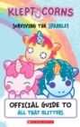 Surviving the Sparkle! An Official Guide to All That Glitters (KleptoCorns) - Book