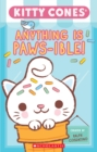 Anything is Paws-ible (Kitty Cones) : The Official A-Meow-Zing Kitty Cones Pawbook! (Kitty Cones) - Book
