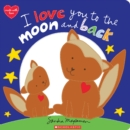 I Love You to the Moon and Back - Book