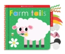 Farm Tails: Scholastic Early Learners (Touch and Explore) - Book