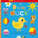 D is for Duck: Scholastic Early Learners (Touch and Explore) - Book