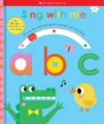 Sing With Me ABC (Scholastic Early Learners) - Book