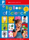 Big Book of Science Workbook: Scholastic Early Learners (Workbook) - Book