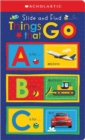 ABC Things That Go: Scholastic Early Learners (Slide and Find) - Book