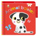 Animal Babies: Scholastic Early Learners (Touch and Explore) - Book
