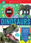 Quick Smarts Dinosaurs Workbook: Scholastic Early Learners (Workbook) - Book