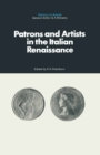 Patrons and Artists in the Italian Renaissance - eBook