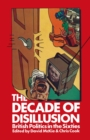 Decade of Disillusion : British Politics in the Sixties - eBook