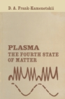Plasma : The Fourth State of Matter - eBook