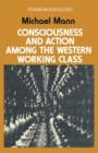 Consciousness and Action among the Western Working Class - eBook