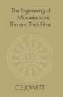 The Engineering of Microelectronic Thin and Thick Films - eBook