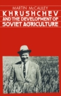 Khrushchev and the Development of Soviet Agriculture : Virgin Land Program, 1953-64 - eBook