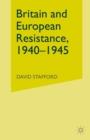Britain and European Resistance, 1940-45 - eBook