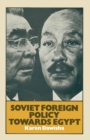Soviet Foreign Policy Towards Egypt - eBook