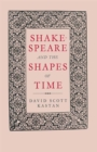 Shakespeare and the Shapes of Time - eBook