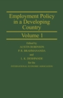 Employment Policy in a Developing Country A Case-study of India Volume 1 : Proceedings of a joint conference of the International Economic Association and the Indian Economic Association held in Pune, - eBook