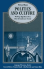 Politics and Culture: Working Hypotheses for a Post-Revolutionary Society - eBook