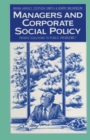 Managers and Corporate Social Policy : Private Solutions to Public Problems? - eBook