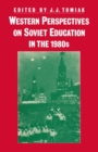 Western Perspectives on Soviet Education in the 1980s - eBook