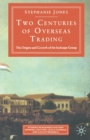 Two Centuries Of Overseas Trading - eBook