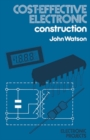 Cost Effective Electronic Construction - eBook