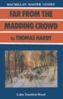 Hardy: Far from the Madding Crowd - eBook