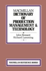 Macmillan Dictionary of Production Technology and Management - eBook