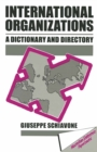 International Organizations : A Dictionary & Directory - eBook