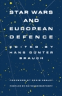 Star Wars and European Defence : Implications for Europe: Perception and Assessments - eBook
