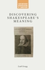 Discovering Shakespeare's Meaning - eBook