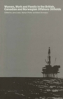 Women, Work and Family in the British, Canadian and Norwegian Offshore Oilfields - eBook